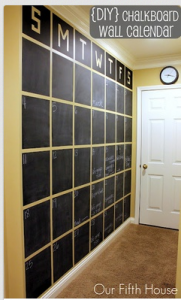 Keep the Family's schedule  together with DIY Chalk Board Wall Calendar idea, from OurFifthHosue.com.