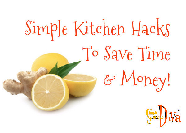 Simple Kitchen Hacks