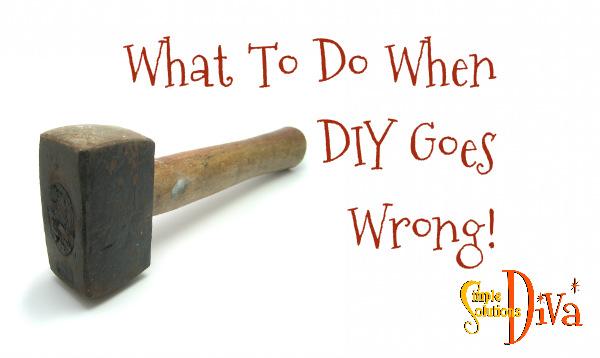 DIY goes wrong